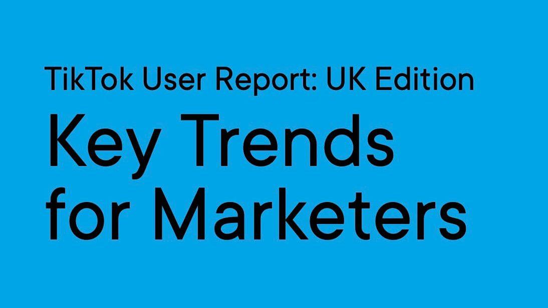 2020年TikTok英国用户最新研究报告